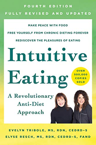 Intuitive eating by R.D. Tribole, Evelyn, Resch, Elyse, M.S., R.D.